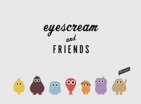 Eyescream and friends